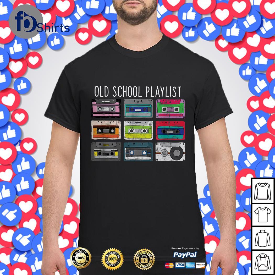 Cassette Tape Music Old School Playlist shirt