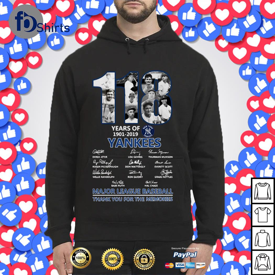 118 Years of Yankees New York thank You for the memories Hoodie