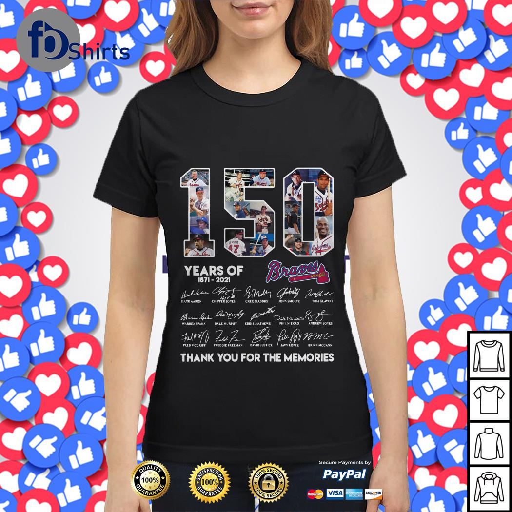 150 year of 1871 2021 Brands thank you for memories Ladies tee