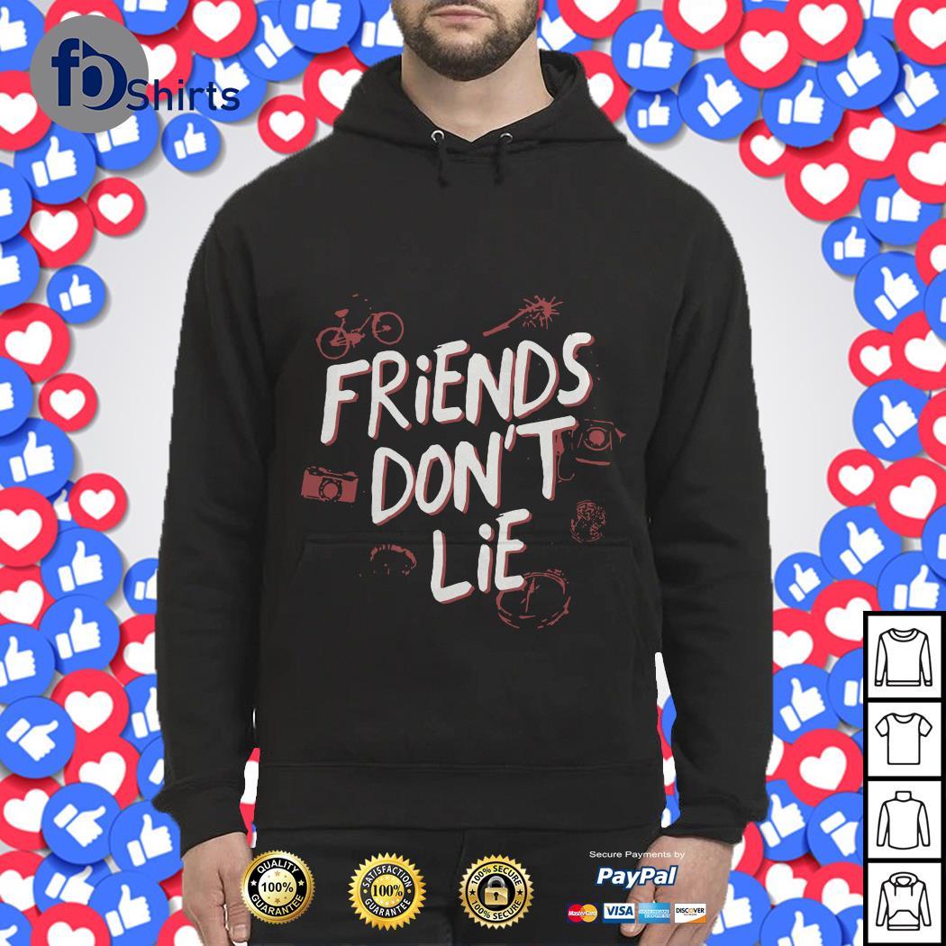 Friends Don't lie Hoodie
