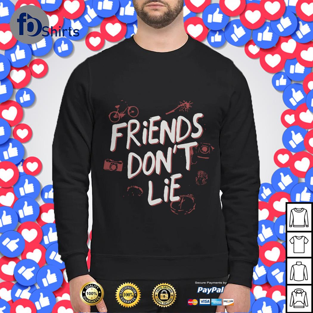 Friends Don't lie Sweater