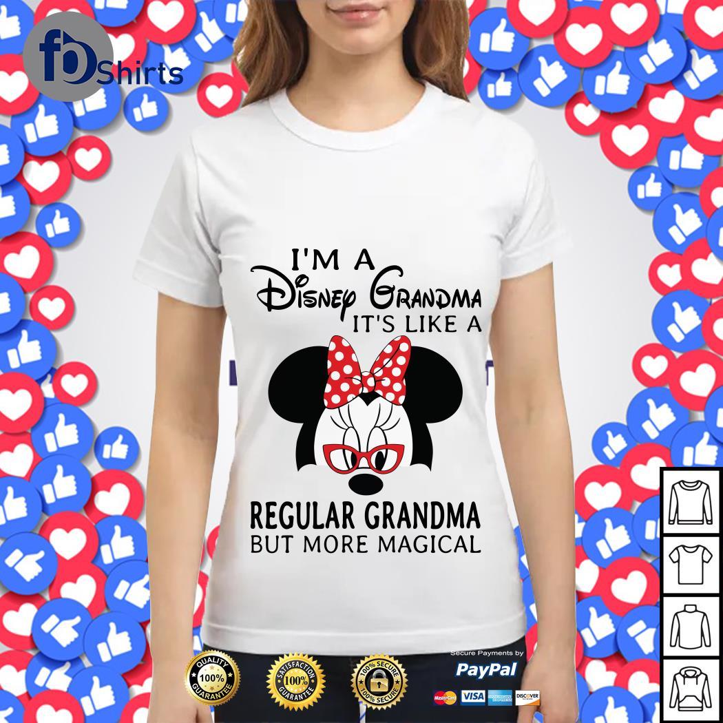 Minnie I_m a Disney grandma it_s like a regular grandma but more magical Ladies tee