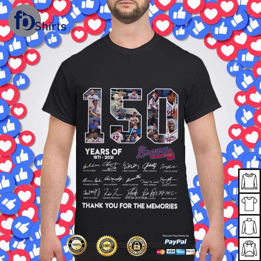 150th Years Of Atlanta Braves Baseball 1871-2021 shirt