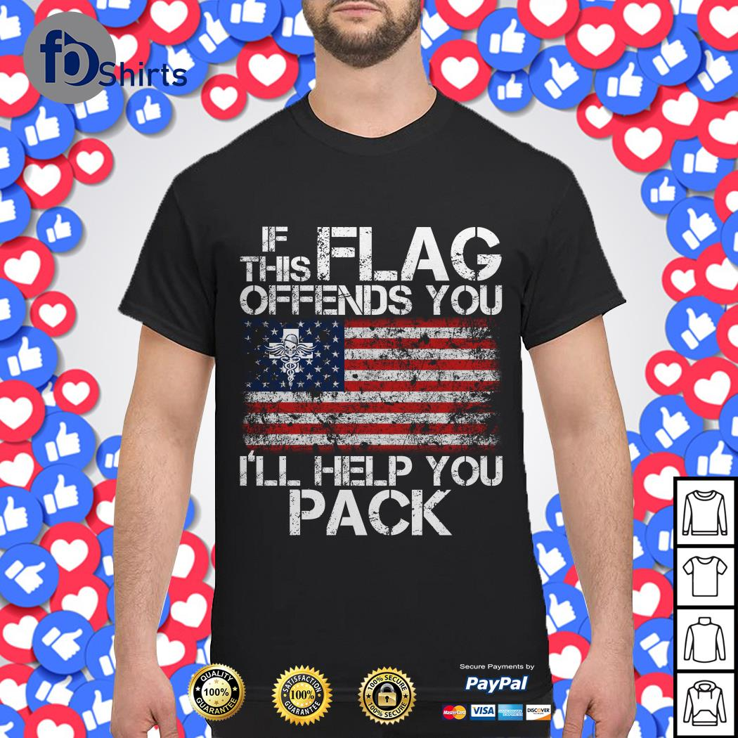 4th july independence American If this Flag offends you I'll help you pack shirt4th july independence American If this Flag offends you I'll help you pack shirt