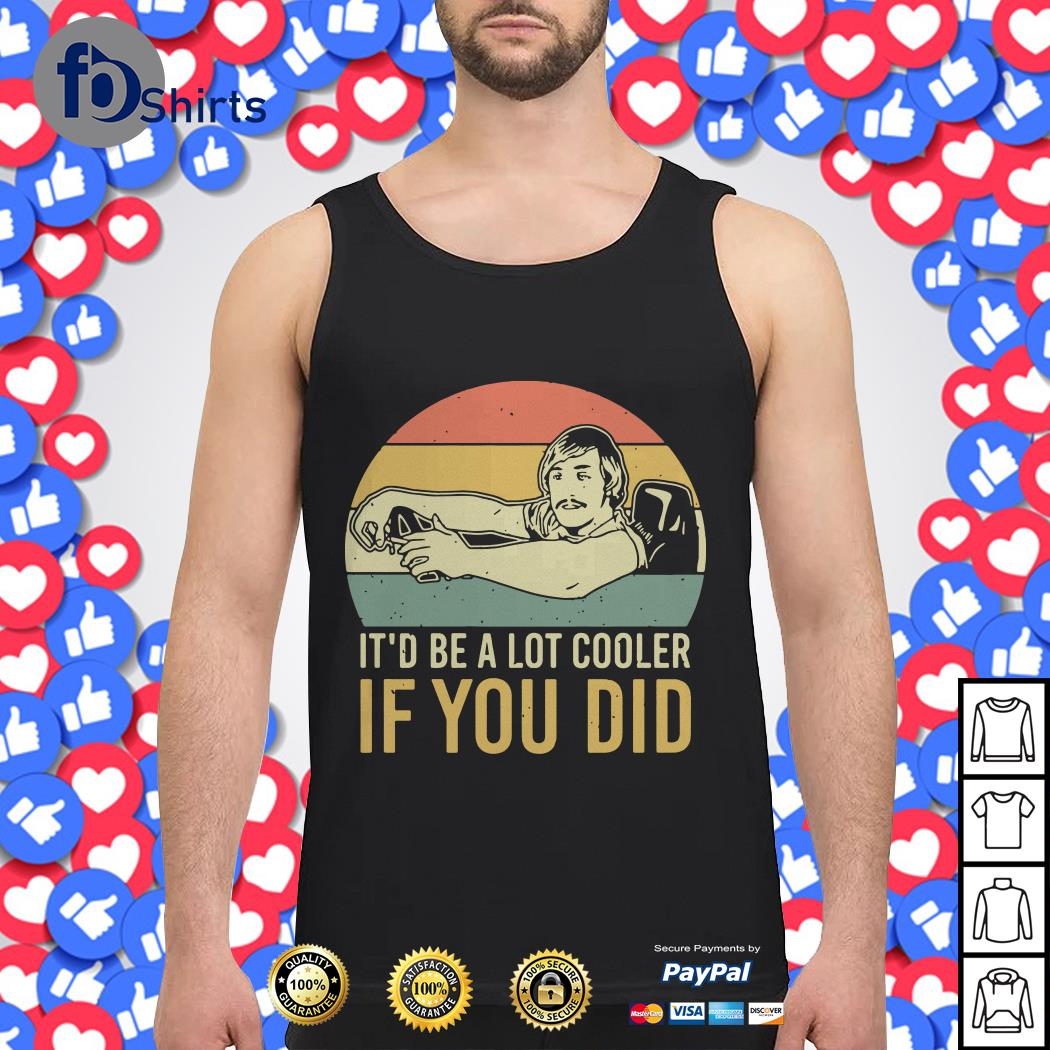 David Wooderson it'd be a lot cooler if you did vintage Tank top
