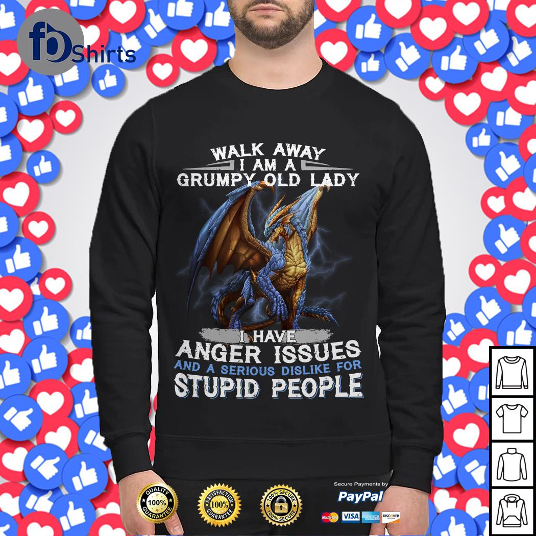 Dragon Walk Away I Am A Grumpy Old Lady Sweater