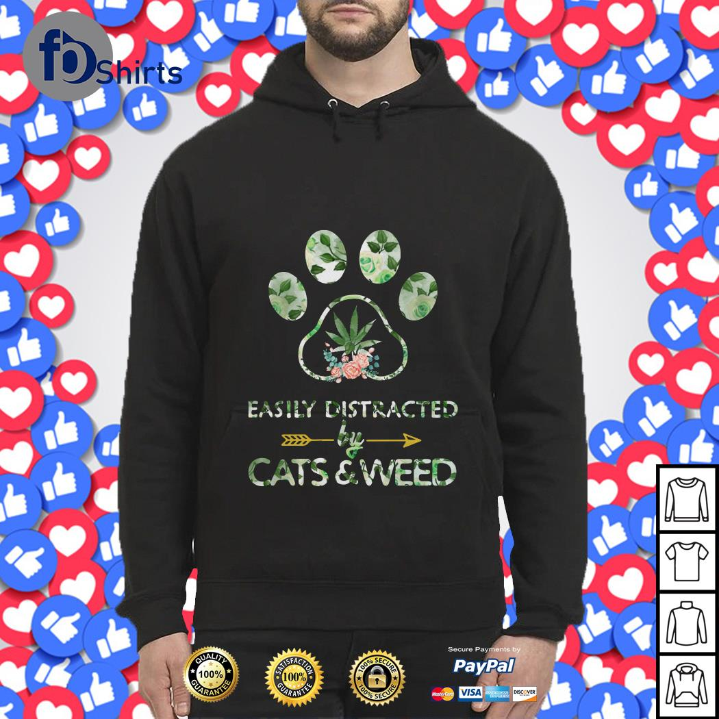 Easily Distracted by Cats and Weed Hoodie