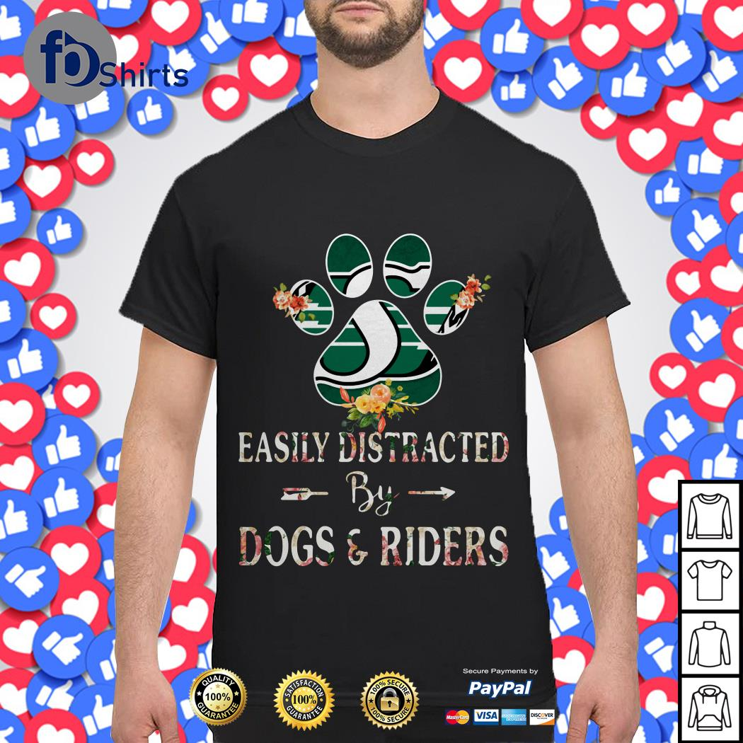 Easily distracted by dogs paw and riders shirt