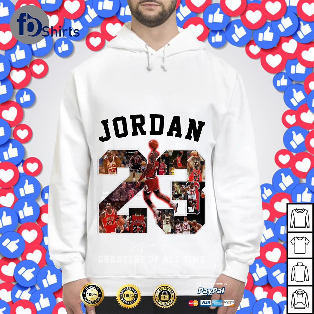 Jordan 23 Greatest of all time signature Hoodie