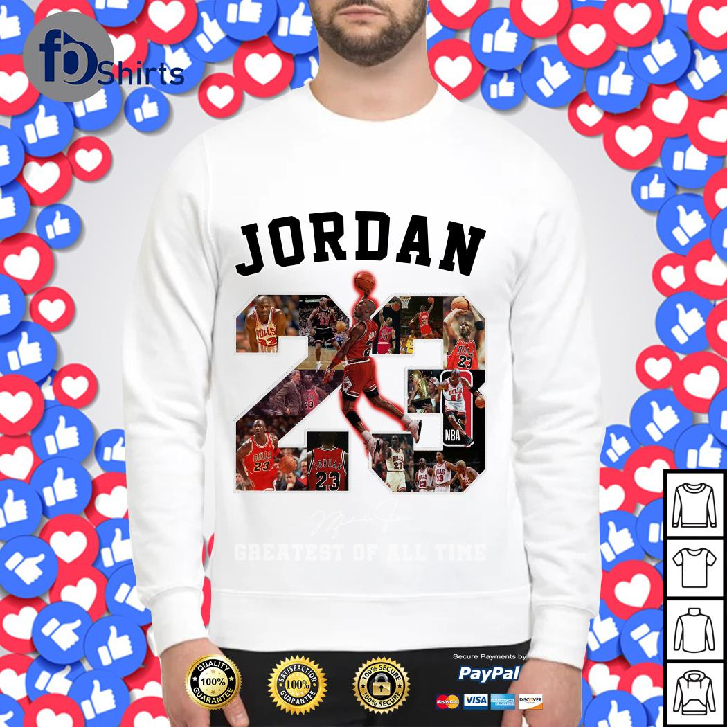 Jordan 23 Greatest of all time signature Sweater