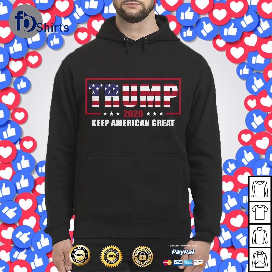 Donald Trump 2020 election keep America great shirt