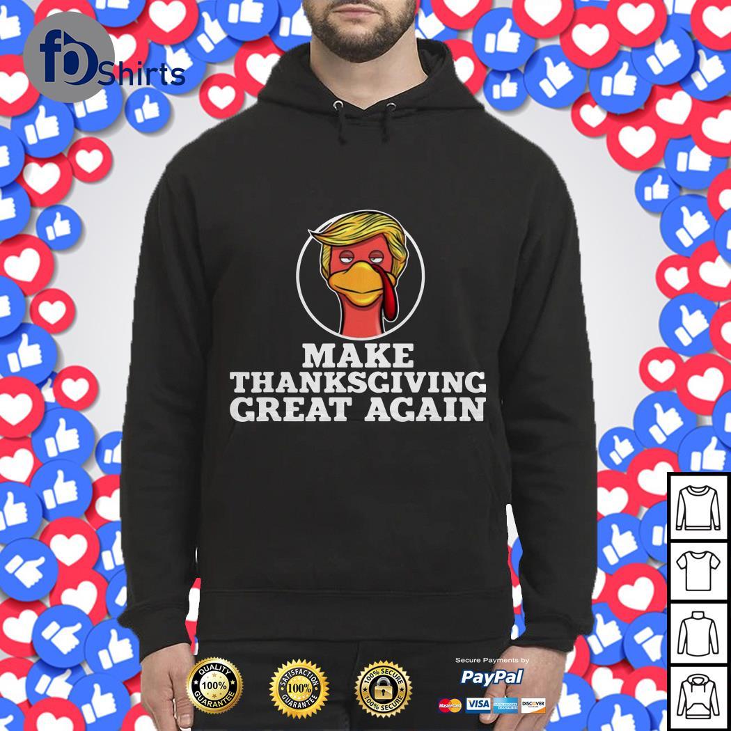 Fbshirts Donald Trump turkey make thanksgiving great again shirt
