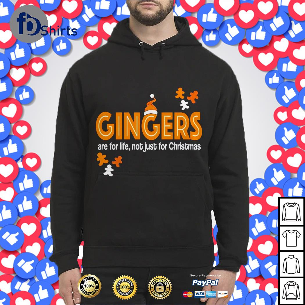 Official Gingers are for life not just for Christmas shirt