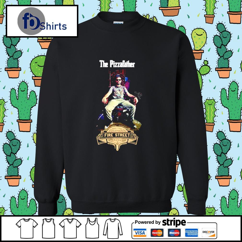 Buffalos Pizzafather Fire Street Pizza s sweater