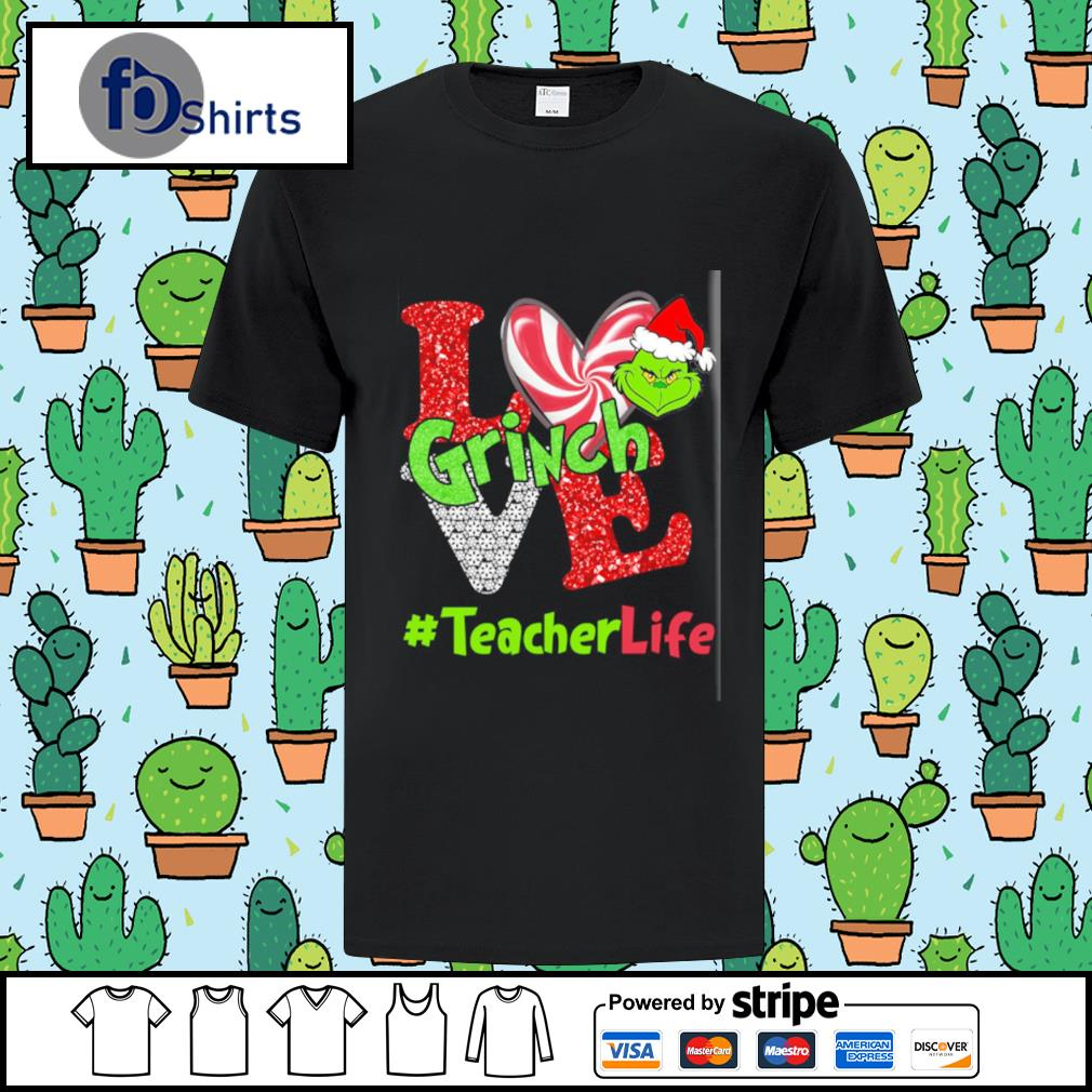 Love Grinch # teacher life shirt