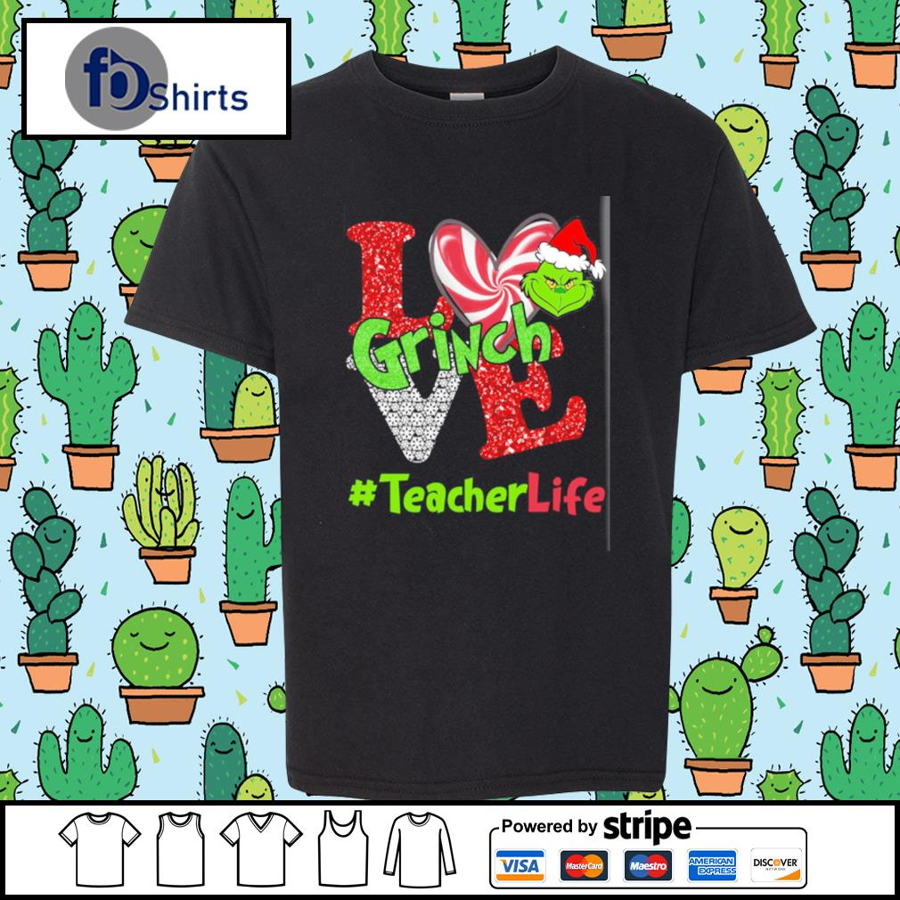 Love Grinch # teacher life s youth-tee