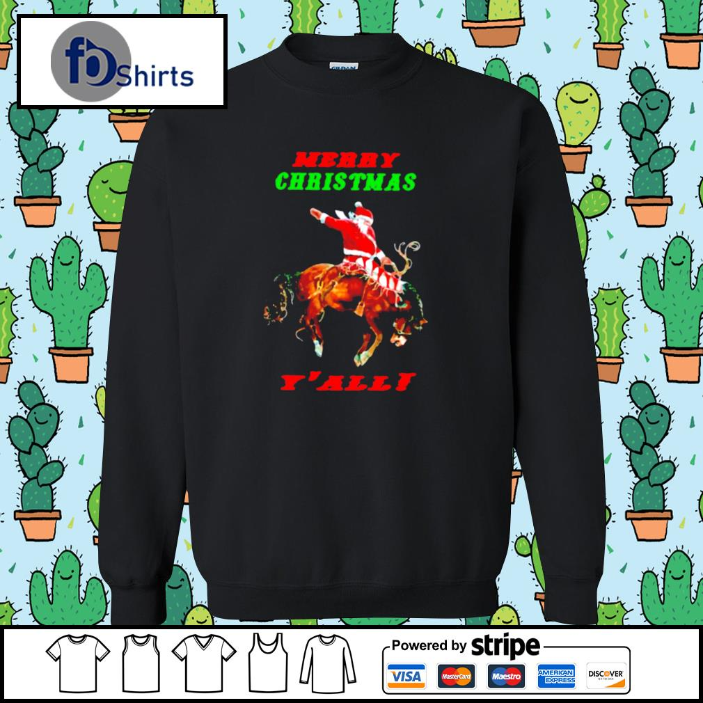 Santa Claus Riding Horse Merry Christmas Yall s sweater
